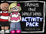 Phonics and Word Work Activity Pack