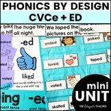 Phonics by Design CVCe Words + Inflectional Ending -ED Mini Unit