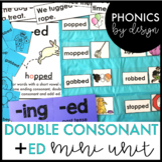 Phonics by Design Double Consonants + Inflectional Ending -ED Mini Unit