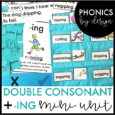Phonics by Design Double Consonants + Inflectional Ending -ING Mini Unit