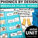 Phonics by Design Irregular Plural Words Mini Unit