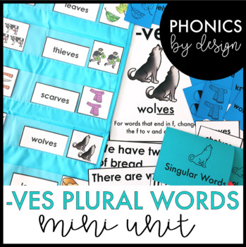 Phonics by Design Plural Words with Inflectional Ending -VES Mini Unit