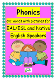 Phonics cvc words with pictures EAL / ESL / ELL and Native