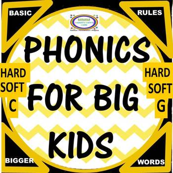 Phonics for Big Kids- Soft and Hard C, G