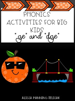 Phonics for Big Kids (ge/dge)