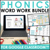 Phonics for Google Classroom™ & Distance Learning Word Wor
