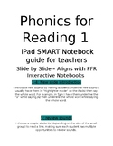 Phonics for Reading 1 SMART Notebook (on student tablets)