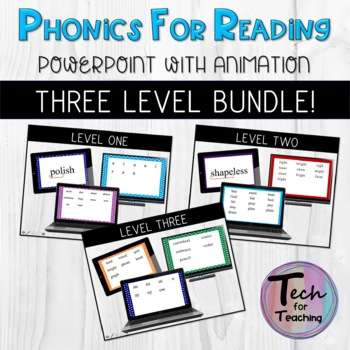 Phonics for Reading: Three Level Bundle!  PowerPoints with