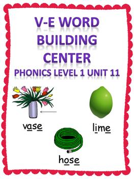 Phonics level 1 unit 11: v-e Word Building Center