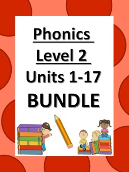 Phonics level 2 Bundle Units 1-17 *updated*