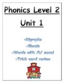 Phonics level 2 unit 1: digraphs, blends,  /k/ sound, trick words
