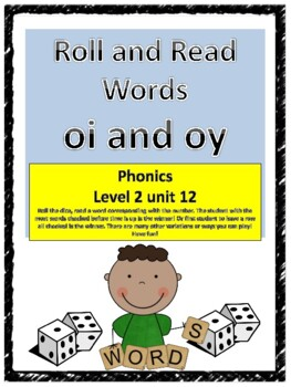 Phonics level 2 unit 12: Roll and Read Words Sounds of oi and oy