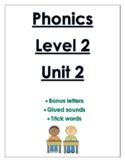Phonics level 2 unit 2: bonus letters, glued sounds, trick words