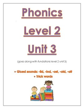 Phonics level 2 unit 3: glued sounds, trick words *updated*