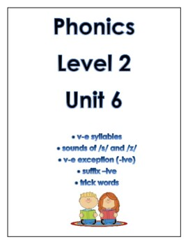 Phonics level 2 unit 6: v-e syllables, trick words