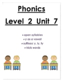 Phonics level 2 unit 7: open syllables, y as a vowel, trick words *updated*