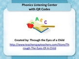 Phonics listening center w/ QR codes