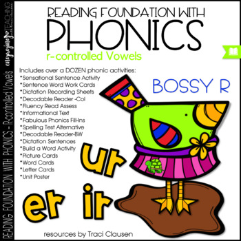 Phonics - r-controlled vowels - bossy r - Reading Foundational Skills