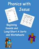 Phonics with Jesus- Beginning Sounds and Vowels