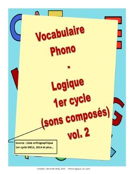 Vocabulaire 1re 2ème année sons composés vol. 2