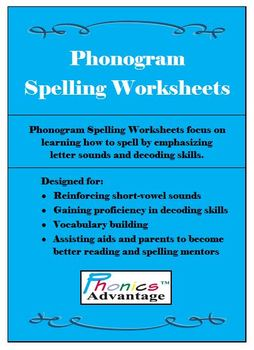 Phonogram Spelling Worksheets - Letter Sounds and Decoding Skills