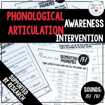 Phonological Awareness Articulation Intervention F V