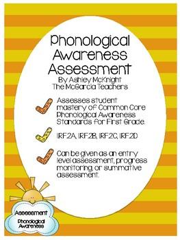 Phonological Awareness Assessment {1.RF.2, 1.RF.2a, 1.RF.2b, 1.RF.2c, 1.RF.2d}