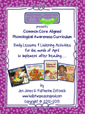 Phonological Awareness Curriculum: Text Based & Common Core - April Bundle
