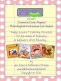 Phonological Awareness Curriculum: Text Based & Common Core - February Bundle