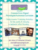 Phonological Awareness Curriculum: Text Based & Common Core - January Bundle