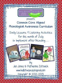 Phonological Awareness Curriculum: Text Based & Common Core - July Bundle