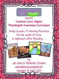 Phonological Awareness Curriculum: Text Based & Common Core - June Bundle
