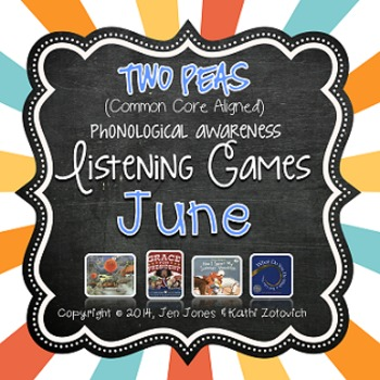 Phonological Awareness Curriculum: Text Based & Common Core-June {Set 2}