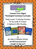 Phonological Awareness Curriculum: Text Based & Common Core - October Bundle