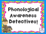 Phonological Awareness Detectives