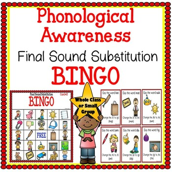 Phonological and Phonemic Awareness Final Sound Substitution Bingo