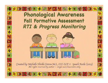 Phonological Awareness Fall Formative Assessment ~ RTI & Progress Monitoring