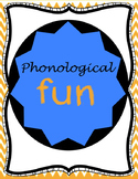 Phonological Awareness Fun