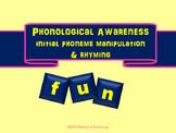 Phonological Awareness: Initial Phoneme Manipulation & Rhyming