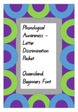 Phonological Awareness - Letter Discrimination.  Queensland Begginer's Font.