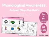 Phonological Awareness: Medial O