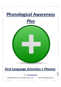 Phonological Awareness Plus - Oral Language Activities + Phonics