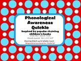 Phonological Awareness Quickie