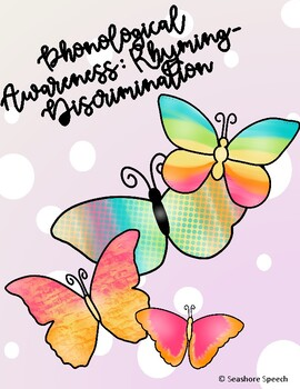 Phonological Awareness: Rhyming- Discrimination- Speech Therapy