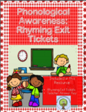 Phonological Awareness: Rhyming Exit Tickets