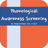 Phonological Awareness Screening (includes phonemic awareness)