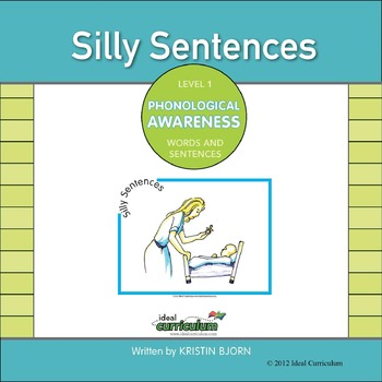 Phonological Awareness Silly Sentences Activity