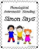Phonological Awareness:  Simon Says Blending