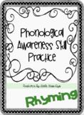 Phonological Awareness Skill Prep- Rhyming