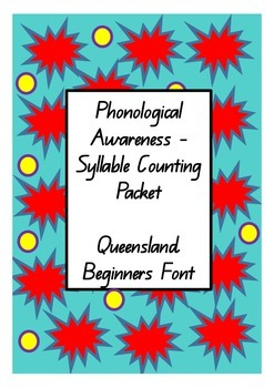 Phonological Awareness - Syllable Counting (Queensland Beg